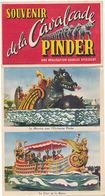 PINDER - DEPLIANT COMPLET SOUVENIR DE LA CAVALCADE PINDER (UNE REALISATION CHARLES SPIESSERT) - Cirque