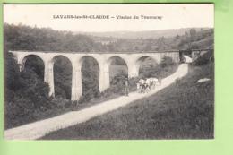 LAVANS Les SAINT CLAUDE - Viaduc Du TRAMWAY Animé - Peu Courant - TBE - 2 Scans - Autres Communes