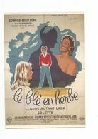 """SPECTACLE / CINEMA """" LE BLE EN HERBE """" ED NUGERON N° 32 POUR GAUMONT CPSM 10X15 - Affiches Sur Carte"""