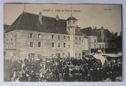 Cpa Dole, Jura, Hôtel De Ville Et Marché, éditeur Perrey - Dole