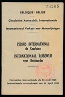 PERMIS INTERNATIONAL DE CONDUIRE ( BELGIQUE ) VOIR SCANS - Documents Historiques