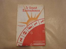 LE GRAND NOSTRADAMUS Revue Mensuelle N° 11 1935 Astrologie Prédictions Astrologue Sciences Occultisme Weygand - Libri, Riviste, Fumetti