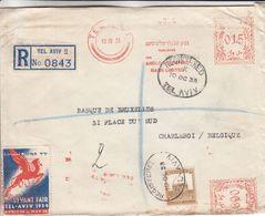 Palestine - Lettre Recom De 1933 ° - Oblit Tel Aviv - Rxp Vers Charleroi - Avec Vignette - Banque - Palestine