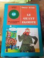 Le Geant Egoiste .... Oscar Wilde - Autres