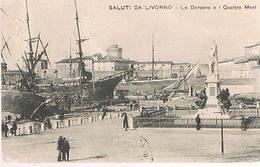 SALUTI  DA  LIVORNO  - DARSENA E I 4 MORI  - 1910 - Livorno