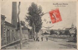 93 NEUILLY-sur-MARNE  La Rue De Noisy - Neuilly Sur Marne