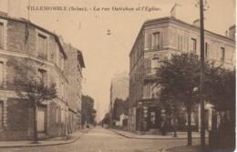 93 VILLEMOMBLE La Rue Outrebon Et L'Eglise - Villemomble