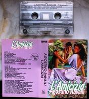 MC MUSICASSETTA AGOSTINO RAVALLI L'AMICIZIA Etichetta PANAM RECORDS P.R. 1003 - Cassettes Audio