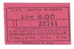 Biglietto Delle Tranvie Di Firenze. STU Lire 4  1940 Circa - Tramways