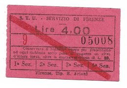 Biglietto Delle Tranvie Di Firenze. STU Lire 4  Barrato 1940 Circa - Tramways