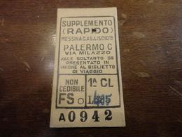 SUPPLEMENTO BIGLIETTO MESSINA C. PALERMO VIA MILAZZO-LIRE 385 CORRETTO CON PENNA 405 LIRE-1953 - Chemins De Fer