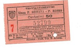 Tranvai Fiorentini Biglietto Del Tram Di Firenze.  Porta Romana - Ponte Rosso 1931  C.  50 - Tramways