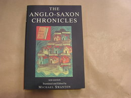 THE ANGLO SAXON CHRONICLES The Peterborough Manuscript History Médiéval England Angleterre Moyen Age Mercia King - Histoire