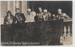 Cartolina - Roma - Le Famiglie Reali Al Quirinale - Case Reali