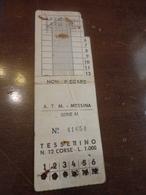 BIGLIETTO A.T.M. MESSINA-TESSERINO 12 CORSE LIRE 1000- - Bus