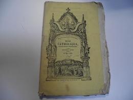 REVUE CATHOLIQUE , 1844, Mensuel , 40 Pages - Religion & Esotérisme