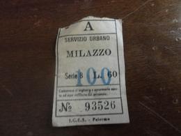 BIGLIETTO AZIENDA TRASPORTI SERVIZIO URBANO MILAZZO LIRE 60 SOPRASTAMPATO LIRE 100 - Bus