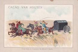 """Vers 1900 """"cacao Van Houten"""" : Attelage Chevaux , """"express Dans Le Désert De Gobi"""" - Van Houten"""