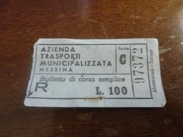 BIGLIETTO AZIENDA TRASPORTI MUNICIPALIZZARA MESSINA-CORSA SEMPLICE LIRE 100 - Bus