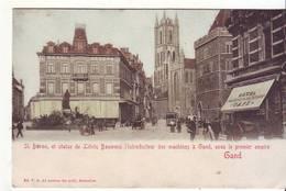 CPA - GAND - St Bavon Et Statue De Liévin Bauwens (hotel, Café) - Gent