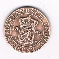 1/2 CENT 1945  NEDERLANDS INDIE /1311/ - Niederländisch-Indien