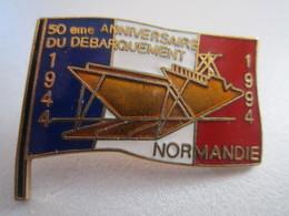 PIN'S 50ème ANNIVERSAIRE DU DEBARQUEMENT 1994 - Militaria