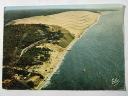 CP 33 Bassin D'arcachon Vue Générale De La Dune Du PYLA La Plus Haute D'europe 117m. Au 1er Plan La Route De La Corniche - Arcachon