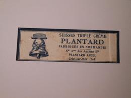 T026 / Etiquette Petit Suisse Triple Crème Laiterie PLANTARD ANCEL à CRIEL SUR MER (Seine-Maritime) - Autres Collections