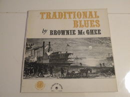 Traditional Blues By Brownie Mc Ghee - (Titres Sur Photos) - Vinyle 33 T LP (Le Chant Du Monde) - Blues