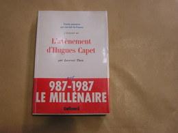 L' AVENEMENT D' HUGHES CAPET 987 1987 Le Millénaire Histoire Moyen Age Capétiens France Empire Eglise Politique - History
