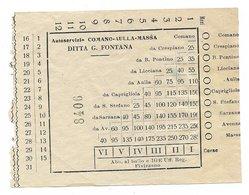 Biglietto Autobus Autoservizio Comano Aulla Massa Ditta G. Fontana Anni 50 - Bus