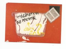 Nw2074 Evènements MAI 68 L'imagination Au Pouvoir VASCO-GASQUET Artiste Peintre 1968-1988 20 ANS DEJA Cppub - Manifestations