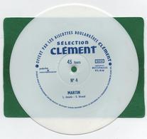 9 DISQUES SOUPLE Blanc 45 TOURS -LOT PUBLICITE - Biscottes Boulangéres CLEMENT N° 4 MARTIN 1964 - Formats Spéciaux