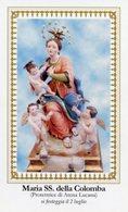 Atena Lucana (Salerno) - Santino MARIA SS. DELLA COLOMBA (Festeggiamento Il 2 Luglio) - PERFETTO P90 - Religione & Esoterismo