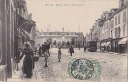 TROYES (10) - Halle Et Place De La Bonneterie - 1907 - Brunon - Troyes