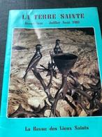 La Terre Sainte Juillet-Aout 1981 - Religion & Esotérisme