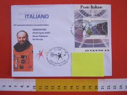 A.08 ITALIA ANNULLO - 2002 CRESCENTINO VERCELLI SPAZIO 10 ANNI 1° VOLO SPAZIALE ITALIANO FRANCO MALERBA - Storia Postale