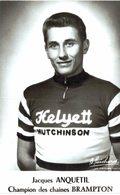 CYCLISME ... JACQUES ANQUETIL .... CHAMPION DES CHAINES BRAMPTON - Cyclisme
