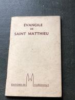Evangile De Saint Matthieu(livre 96 Pages De8 Cm Sur 13 Cm) - Religion & Esotérisme