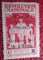 Timbre Viet-nam  - Révolution Nationale 1940-43 Surcharge + 4 Dong Dan Chu Conghoa - Vietnam