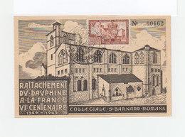 Carte Rattachement Du Dauphiné à La France VIe Centenaire. 1349 1949. Collégiale St Barnard Romans. (1076x) - ....-1949