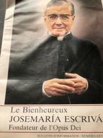 Le Bienheureux JOSEMARIA ESCRIVA Fondateur De L'Opus Dei (revue De 23 Pages De 21cm Sur 29,7 Cm) - Religion & Esotérisme