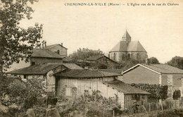CHEMINON LA VILLE - L'église Vue De La Rue Du Châlons - France