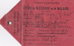 FICHE BLESSURE AU COMBAT 14-18 TRAINS SANITAIRES + COMMISSION EXAMEN MÉDICAL DES OFFICIERS - 1914-18
