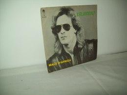 "Kaliandro (1985)   ""Male D'Africa  --  Anche Tu"" - 45 G - Maxi-Single"