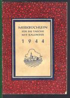 MERKBÜCHLEIN MIT KALENDER - 1944 - - Allemagne