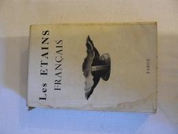 TARDY. Les ETAINS Français. 1964 - Dictionaries