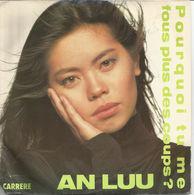 An Luu - Pourquoi Tu Me Fous Plus Des Coups - 45T - Vinyles