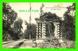 VERSAILLES (78) - PARC DE LA FONDATION CHAUCHARD, PORTIQUE ITALIEN - CIRCULÉE - - Versailles