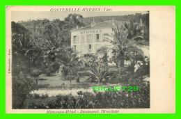 COSTEBELLE-HYÈRES (83) - MIMOSAS-HOTEL, DESMARET, DIRECTEUR -  L'HIRONDELLE - ÉCRITE - - Hyeres